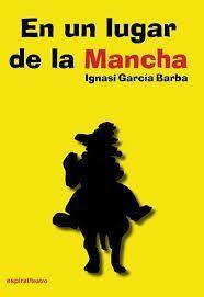 EN UN LUGAR DE LA MANCHA