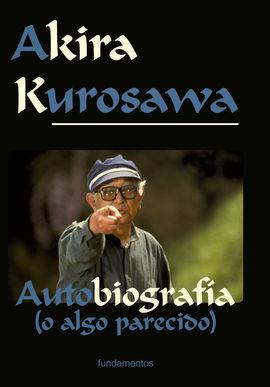 AKIRA KUROSAWA. EDICIÓN REVISADA