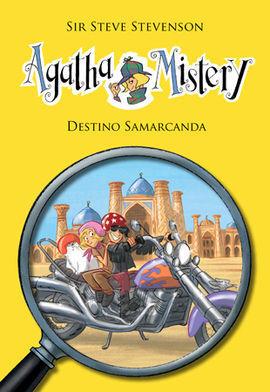 AGATHA MISTERY 16. DESTINO SAMARCANDA