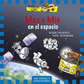 MAX Y MA EN EL ESPACIO