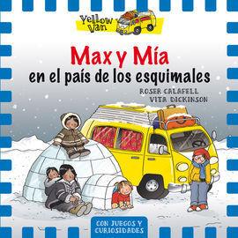 YELLOW VAN 7. MAX Y MIA EN EL PAIS DE LOS ESQUIMALES