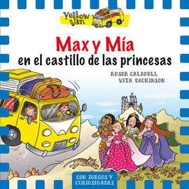 YELLOW VAN 8. MAX Y MIA EN EL CASTILLO DE LAS PRINCESAS