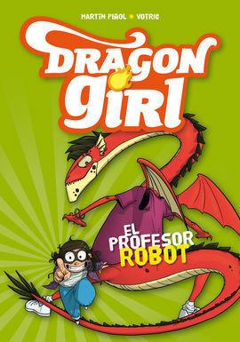 DRAGON GIRL 2 EL PROFESOR ROBOT