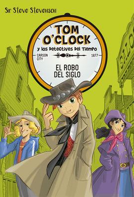 TOM OCLOCK 3 EL ROBO DEL SIGLO