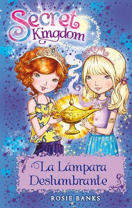 SECRET KINGDOM 33. LA LAMPARA DESLUMBRANTE
