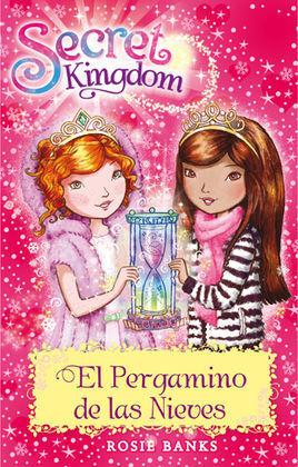 SECRET KINGDOM 34. EL PERGAMINO DE LAS NIEVES