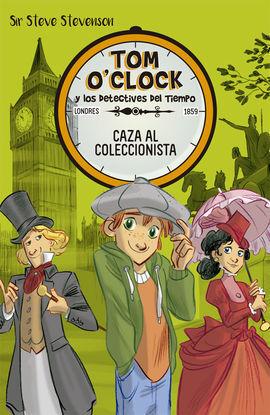 TOM O'CLOCK 6. CAZA AL COLECCIONISTA