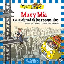 YELLOW VAN 11. MAX Y MIA EN LA CIUDAD DE LOS RASCACIELOS