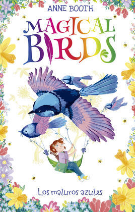 MAGICAL BIRDS 3. LOS MALUROS AZULES