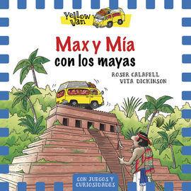 YELLOW VAN 14. MAX Y MIA CON LOS MAYAS