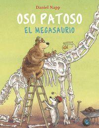 OSO PATOSO Y EL MEGASAURIO