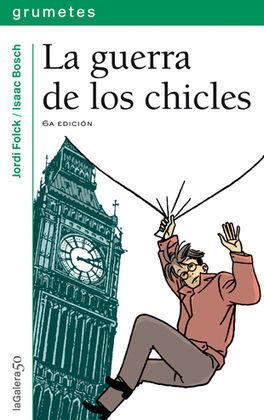 LA GUERRA DE LOS CHICLES