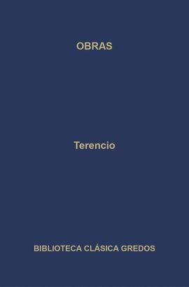 OBRAS. LA ANDRIANA; EL ATORMENTADO; EL EUNUCO; FORMIÓN; LA SUEGRA; LOS HERMANOS
