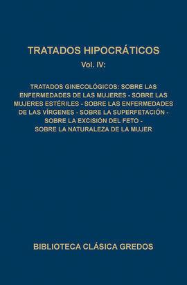 TRATADOS HIPOCRÁTICOS IV: TRATADOS GINECOLÓGICOS: SOBRE LAS ENFERMEDAD
