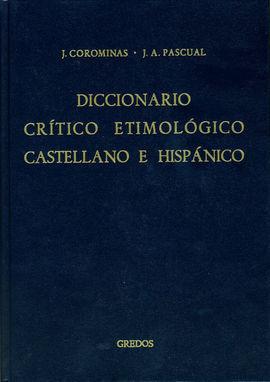 DICCIONARIO CRÍTICO ETIMOLÓGICO CASTELLANO E HISPÁNICO A-CA