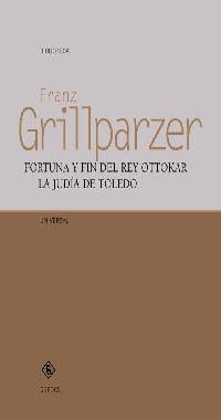 FORTUNA Y FIN DEL REY OTTOKAR. LA JUDÍA DE TOLEDO