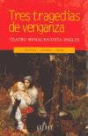 TRES TRAGEDIAS DE VENGANZA
