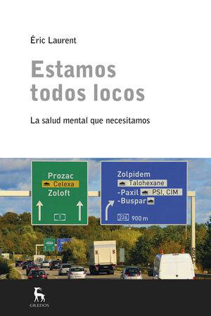 ESTAMOS TODOS LOCOS