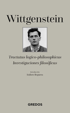 TRACTATUS LOGICO-PHILOSOPHICUS/INVESTIGACIONES FILOSOFICAS