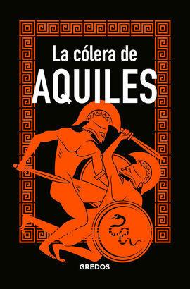 COLERA DE AQUILES, LA