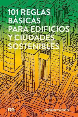 101 REGLAS BÁSICAS PARA EDIFICIOS Y CIUDADES SOSTENIBLES