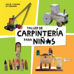 TALLER DE CARPINTERÍA PARA NIÑ*S
