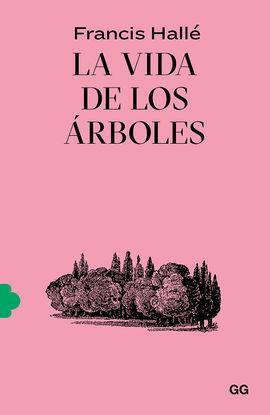 VIDA DE LOS ÁRBOLES, LA
