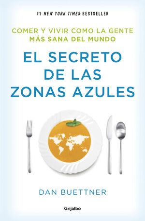 EL SECRETO DE LAS ZONAS AZULES