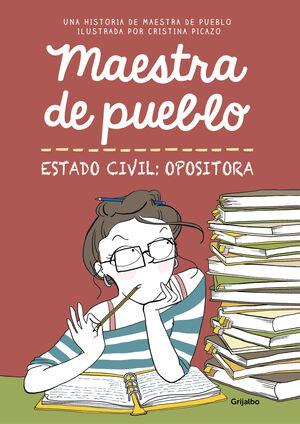 MAESTRA DE PUEBLO ESTADO CIVIL:OPOSITORA