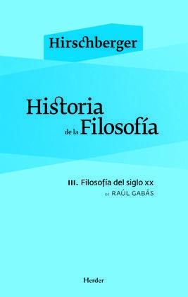 HISTORIA DE LA FILOSOFÍA III. FILOSOFÍA DEL SIGLO XX