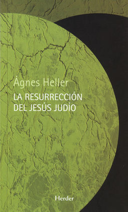 LA RESURRECIÓN DE JESÚS JUDÍO