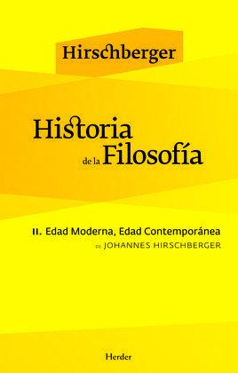 HISTORIA DE LA FILOSOFIA II. EDAD MODERNA, EDAD CONTEMPORANEA