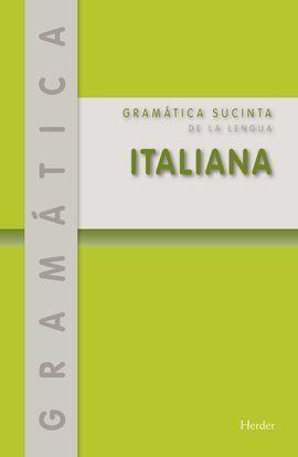 GRAMATICA SUCITA DE LA LENGUA ITALIANA