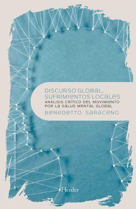DISCURSO GLOBAL, SUFRIMIENTOS LOCALES