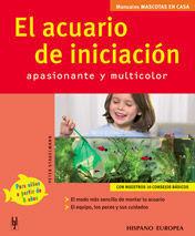 EL ACUARIO DE INICIACIÓN (MASCOTAS EN CASA)