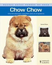 CHOW CHOW (NUEVAS GUÍAS PERROS DE RAZA)