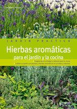 HIERBAS AROMÁTICAS PARA EL JARDÍN Y LA COCINA (JAR