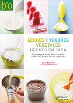 LECHES Y YOGURES VEGETALES HECHOS EN CASA (COCINA