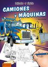 DIBUJO Y PINTO CAMIONES Y MÁQUINAS