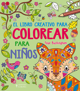 EL LIBRO CREATIVO PARA COLOREAR PARA NIÑOS