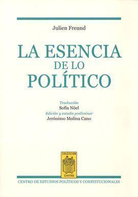 ESENCIA DE LO POLÍTICO