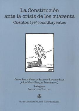 CONSTITUCION ANTE LA CRISIS DE LOS CUARENTA