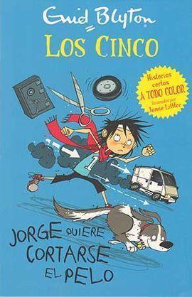 JORGE QUIERE CORTARSE EL PELO LOS CINCO
