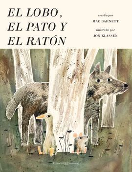 EL LOBO, EL PATO Y EL RATÓN