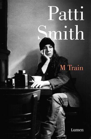 M TRAIN. PATTI SMITH