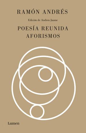 POESÍA REUNIDA Y AFORISMOS