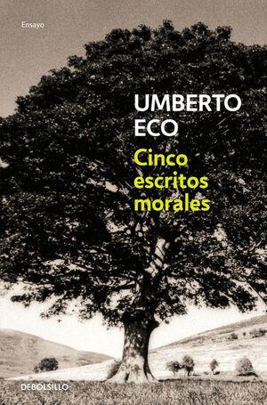 CINCO ESCRITOS MORALES