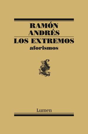 LOS EXTREMOS. AFORISMOS