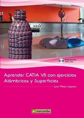 APRENDER CATIA V5 CON EJERCICIOS ALAMBRICOS Y SUPERFICIES