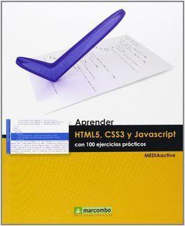APRENDER HTML5, CSS3 Y JAVASCRIPTCON 100 EJERCICIOS